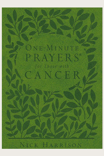 One Minute Prayer for Cancer