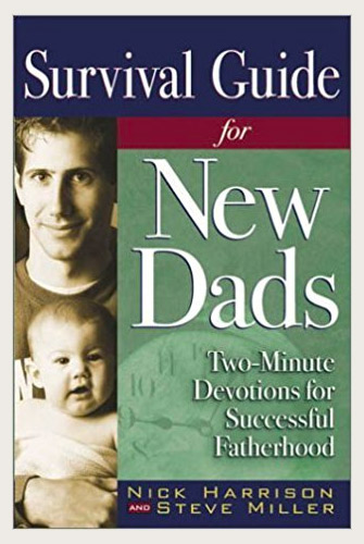 Survival Guides for New Dads